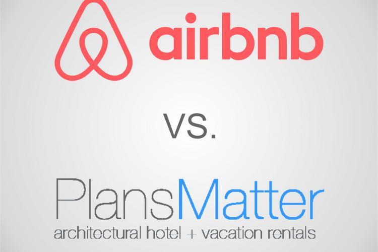 Airbnb Plus vs. PlansMatter